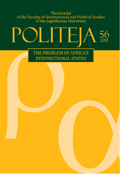 """Politeja. The Journal of the Faculty of International and Political Studies of the Jagiellonian University"" No. 56 (5/2018) The Problem of Africa's Dysfunctional States ed. Robert Kłosowicz"